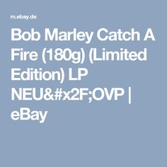 Bob Marley Catch A Fire (180g) (Limited Edition) LP NEU/OVP  | eBay