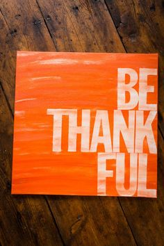 Be Thankful Canvas.