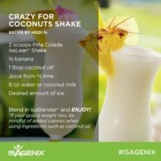 crazy for coconuts shake is an Isagenix seasonal Shake. using the Isagenix pina colada shake and other kitchen staples you can create this Isagenix recipe. Protein Shakes, Protein Shake Recipes, Healthy Drinks, Get Healthy, Healthy Eating, Healthy Recipes, Clean Eating, Fruity Drinks, Smoothie Drinks