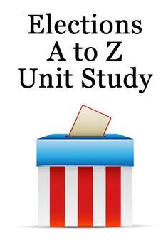 Election Unit Study