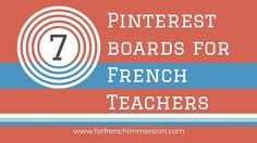 7 Pinterest boards for French teachers French Teacher, Teaching French, Teaching Spanish, French Lessons, Spanish Lessons, Learn French Online, French Flashcards, Language Immersion, French Education
