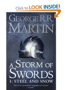 A Storm of Swords: Steel and Snow: Book 3 Part 1 of a Song of Ice and Fire (Song of Ice & Fire): George R. R. Martin: 9780007447848: Amazon.com: Books