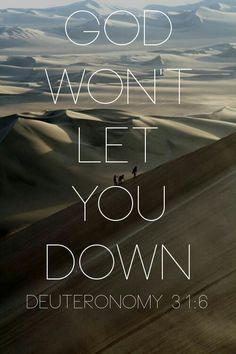 Deuteronomy 3:16: God will not let you down! #faith #god #promise