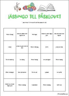 Läsbingo till påsklovet   Gratis printables att skriva ut själv Swedish Language, Future Classroom, Bingo, Printables, Grammar, Teaching, Writing, Education, School