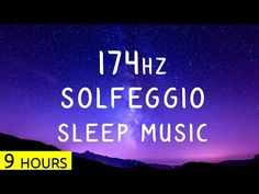 9 Hours | 174Hz - Solfeggio Sleep Music | Pain Relief Frequency Music | Sleep…