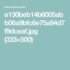 e130beb14b6005abb06a9bfc6e75a94d7f9dceaf.jpg (333×500)