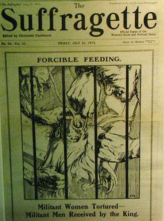 """Force-feeding suffragettes in prison, or """"lunatics"""" in asylums, was terrifying."""