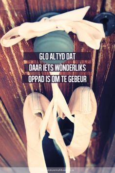 www.onskuierinafrikaans.co.za Afrikaanse Quotes, Wise Quotes, Wise Sayings, Random Quotes, Favorite Quotes, Thankful, Wisdom, Memories, Words