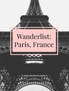 Wanderlist Paris France