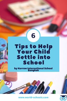 6 Tips to Help Your Child Settle into School The New School, New School Year, New Things To Learn, Your Child, Parents, Childhood, Education, Learning, Children