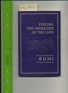 Rumi Coleman Barks Feeling The Souilder of Lion Persian Sufi Poetry Teachings 0939660377 | eBay