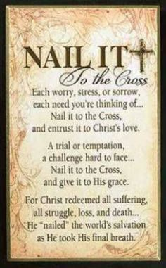 Nail it to the cross for Jesus carried our burdens, our pains, our sorrows, and our worries. Nail it to the cross because Jesus was already carried it so laid it down at the foot of the cross and leave it there! Lord And Savior, God Jesus, Love The Lord, Gods Love, Religious Quotes, Spiritual Quotes, Christian Life, Christian Quotes, Christian Artist
