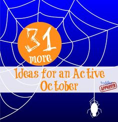 Toddler Approved!: 31 {More} Ideas for an Active October
