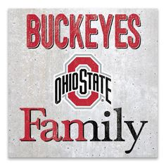 Ohio State Buckeyes Fanmily Printed Concrete - Officially licensed Printed Concrete Concrete, Fiberglass, MDF Designed and manufactured in North America Wipe clean and ready to hang Ohio State Buckeyes, Buckeyes Football, Ohio State Football, College Football, American Football, Sports Ohio, Football Memes, Oklahoma Sooners, Sports Teams