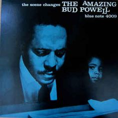 Bud Powell* - The Scene Changes