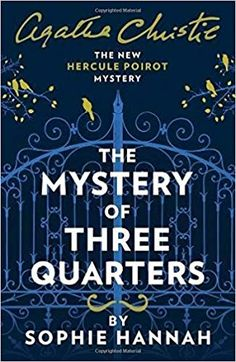 Köp böcker som matchar sökning 'Hercule Poirot': Elephants Can Remember; Mystery of Three Quarters: The New Hercule Poirot Mys. Mystery Of Three Quarters m. Agatha Christie, Douglas Adams, Neil Gaiman, Sophie Hannah Books, Got Books, Books To Read, The Reader, The Killers, Jackson