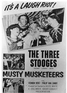 The Three Stooges The Stooges, The Three Stooges, Top Comedies, Comedy Acts, Van Zandt, Everything Funny, Musketeers, Great Memories, Classic Movies