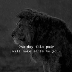 quote of the day & We choose the most beautiful 80 Great Quotes About Overcoming Pain & Feel Stronger for you.One day this pain will make you STRONG. most beautiful quotes ideas Karma Frases, Karma Quotes, Attitude Quotes, Sad Quotes, Great Quotes, One Day Quotes, Lion Quotes, Wolf Quotes, Motivational Frases