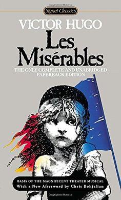 Les Miserables (Signet Classics) by Victor Hugo https://www.amazon.com/dp/045141943X/ref=cm_sw_r_pi_dp_DhONxb86EBQA8