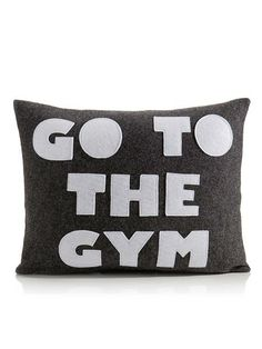 This would be a good reminder to have. VAULT has a lot of pillows like these.