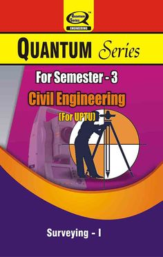 Quantum series offers surveying-1 books for getting higher percentage in UPTU exam. for Civil Engineering Students.