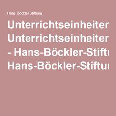 Unterrichtseinheiten - Hans-Böckler-Stiftung