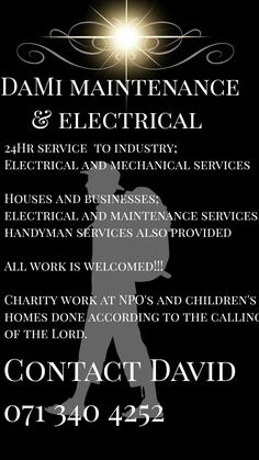 From the 1st July 2017 we are starting a maintenance business, I feel led by the Lord to move into the kingdom of looking after widows and children. Because of this calling I will be offering free labor only services to children's homes and NPO'S as guided by the Spirit. Send your detailed requests to: