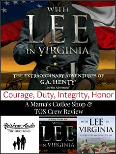 With Lee in Virginia from Heirloom Audio Productions is by far our favorite audio history drama! Courage, Duty, Integrity, and Honor  - read my review to learn more! @toshscrew