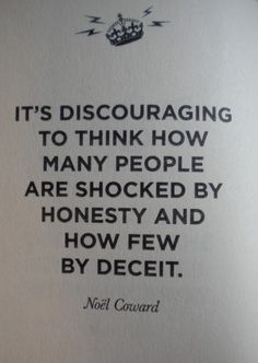Honesty and deceit - an unfortunate sign of our times
