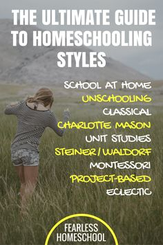 The Ultimate Guide to Homeschooling Styles, from Fearless Homeschool
