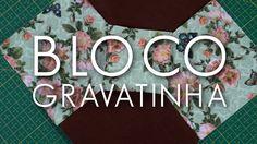 Dica de Sexta: Bloco Gravatinha (Tutorial Patchwork) - YouTube