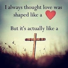 11 Godly Insights for Today - Jesus Quote - Christian Quote - I always thought love was shaped like a heart But it's actually like a cross. The post 11 Godly Insights for Today appeared first on Gag Dad.