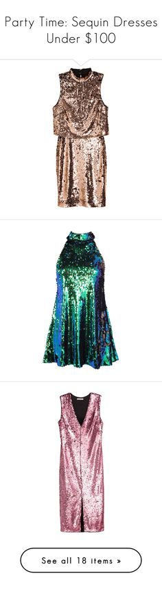"""""""Party Time: Sequin Dresses Under $100"""" by polyvore-editorial ❤ liked on Polyvore featuring sequindresses, dresses, h&m, brown jersey dress, sequin dresses, brown sleeveless dress, sleeveless dress, sleeveless cocktail dress, vestidos and short dress"""