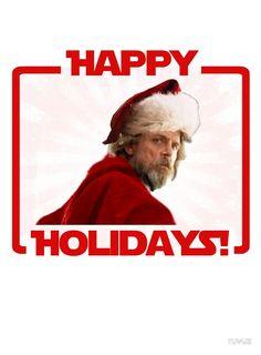 Happy holidays !  Marry christmas . Luke Skywalker STAR WARS