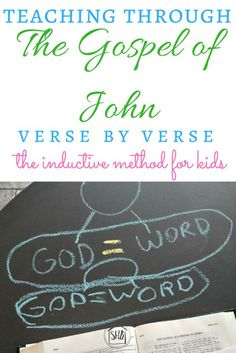 Inductive study for kids - working through the Gospel of John verse by verse