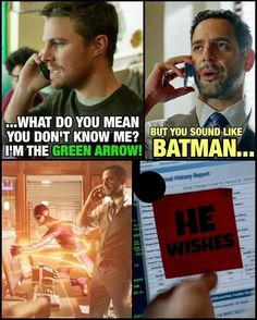What do you mean you don't me? I'm the green arrow! But you sound like Batman... *Barry runs through the office and slaps a sticky note to the computer* he wishes