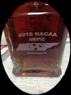 NACAA and TAAA&S logos and 2018 national meeting theme will be etched into the bottle and there will be a necklace, with NACAA logo, around each one.  Each bottle will be signed personally by the head distiller!