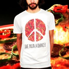 Give Pizza a Chance  www.atinum.com