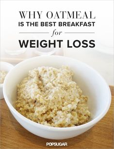 Make oatmeal your first meal of the day to help you lose weight