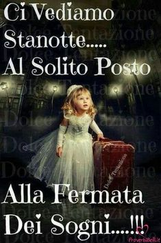 Good Morning Good Night, Good Night Quotes, Day For Night, Love Moon, Italian Life, Garden Angels, Silent Night, Good Thoughts, Decir No