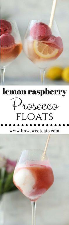Lemon Raspberry Prosecco Floats I howsweeteats.com @howsweeteats