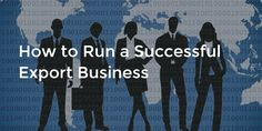 How to Run a Successful Export Business - Diversified Finances Export Business, A Decade, Continue Reading, Finance, Success, Posts, Running, Blog, Life