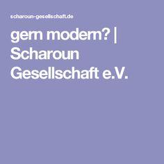 gern modern? | Scharoun Gesellschaft e.V.