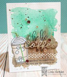 Card / Lisa Henke using coffee word die