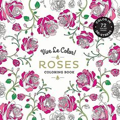 Vive Le Color Roses Adult Coloring Book In De