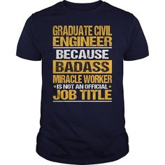 Awesome Tee For Graduate Civil Engineer #clothing #T-Shirts. ORDER HERE => https://www.sunfrog.com/LifeStyle/Awesome-Tee-For-Graduate-Civil-Engineer-133511024-Navy-Blue-Guys.html?id=60505