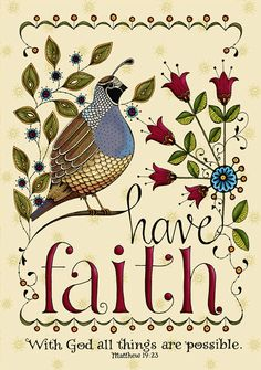 Have Faith Partridge Quail... Scripture Bible Verse Christian Art Mathew 19   via Etsy.