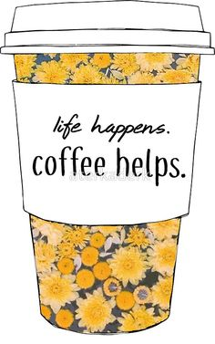 'Life Happens, Coffee Helps Sunflower Quote' Sticker by aterkaderk Life Happens, Shit Happens, Sunflower Quotes, Macbook Stickers, Coffee Pictures, Makeup Salon, Coffee Addiction, Coffee Quotes, Chinese Art
