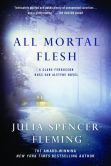 All Mortal Flesh (Clare Fergusson/Russ Van Alstyne Series #5)
