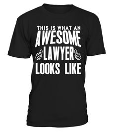 # Lawyer Limited Edition .  Are you a Lawyer? Then This is for you...Lawyer Tees and Hoodies**NOT AVAILABLE IN STORES**Get yours before they're gone! 100% Guaranteed - If you're not happy, return for a full refund#Doctor
